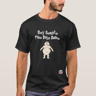 Camiseta Soja Gordito Pero Bailo Bueno