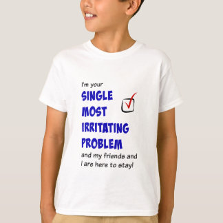 Camiseta Solteiro a maioria de t-shirt irritantes do
