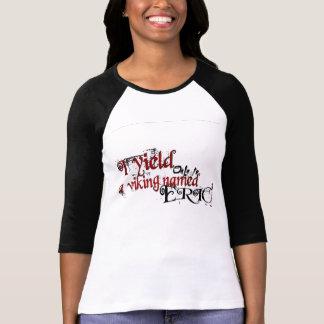 Camiseta Somente a um viquingue
