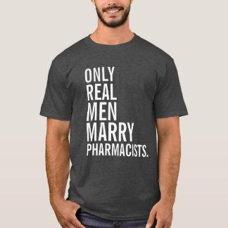Camiseta Somente farmacêuticos reais do casado dos homens