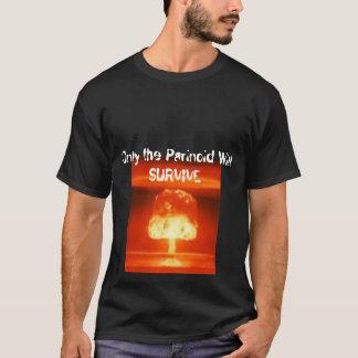 Camiseta Somente o Parinoid SOBREVIVERÁ