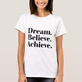 Camiseta Sonho. Acredite. Consiga. Cite o t-shirt das
