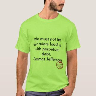 Camiseta Sorriso mau, nós não devemos deixar nossas réguas