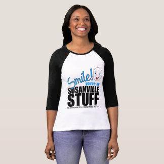 Camiseta Sorriso! Você está no t-shirt de SusanvilleStuff
