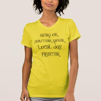 Camiseta spay ou neutralize seu lutador local do cão