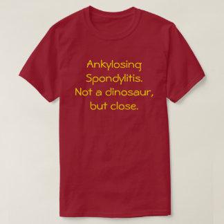 Camiseta Spondylitis Ankylosing, não um t-shirt do