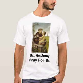 Camiseta St Anthony Pray para nós