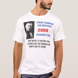 Camiseta Strom Thurmond, presidente de Strom Thurmondfor!