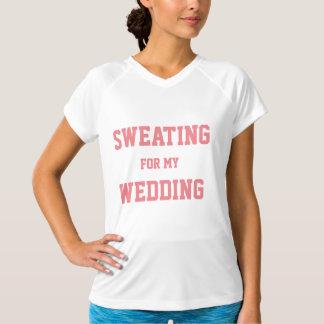 """Camiseta """"Suando para t-shirt nupcial do exercício do meu"""