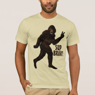 Camiseta Sup Brah de Bigfoot?