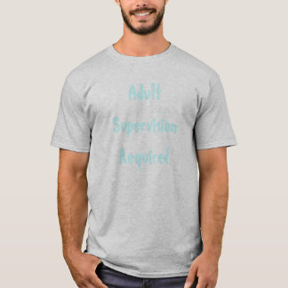 Camiseta Supervisão adulta exigida