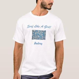 Camiseta Surf como uma menina!