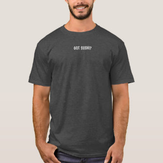 Camiseta Sushi obtido? T-shirt