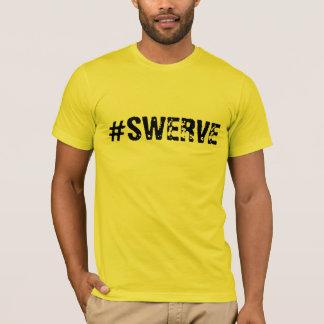 Camiseta #swerve