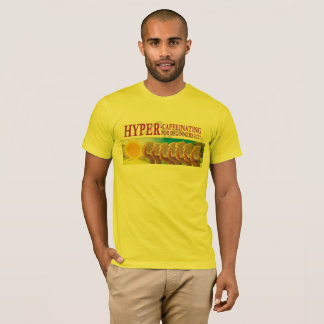 """Camiseta T básico - """"hyper-Caffeinating para novatos """""""