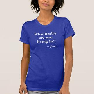 Camiseta T cristão da realidade