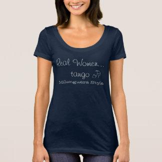 Camiseta T de Milonguera das mulheres reais das mulheres