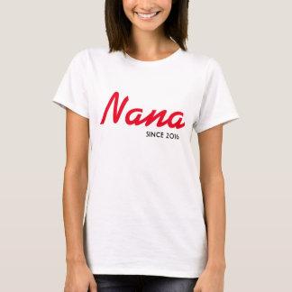 Camiseta T de Nana desde 2016