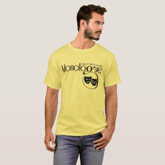"""Camiseta T do """"monólogo"""""""