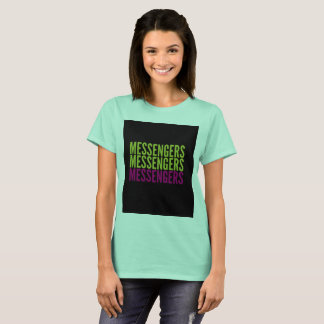 Camiseta T dos MENSAGEIROS!