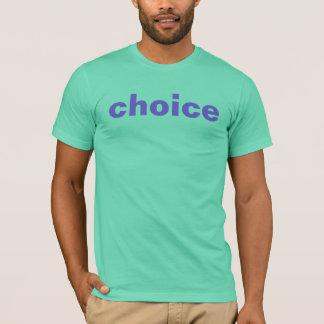 Camiseta T-shirt bem escolhido