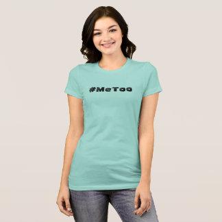 Camiseta T-shirt bonito do twitter do #MeToo das mulheres