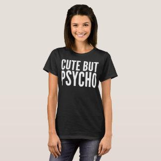Camiseta T-shirt bonito mas psicótico da tipografia