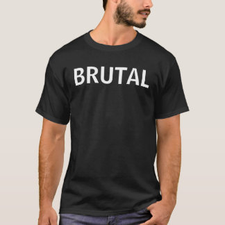 Camiseta T-shirt BRUTAL