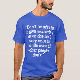 Camiseta T-shirt da Auto-Aprovação