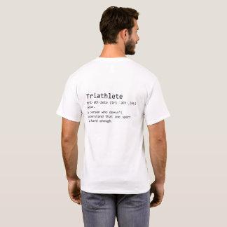 Camiseta T-shirt da definição de Triathlete