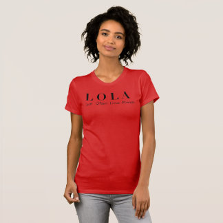 "Camiseta T-shirt da ""luxúria amor de LOLA frequentemente"