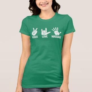 Camiseta T-shirt da massagem: A paz, amor, faz massagens o