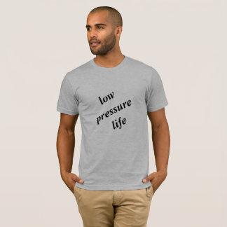Camiseta T-shirt da vida da baixa pressão por Jeanette