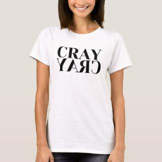 Camiseta T-shirt das senhoras de Cray Cray