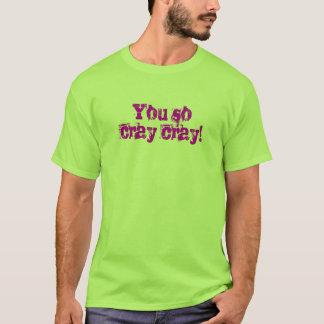 Camiseta T-shirt de Cray Cray