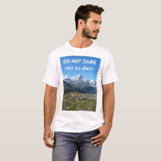 Camiseta T-shirt de Matterhorn das citações do viagem