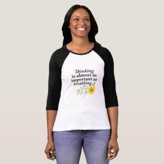 Camiseta T-shirt de respiração de pensamento de Femine