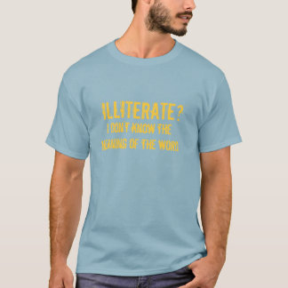 Camiseta T-shirt do analfabetismo