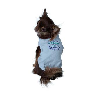 Camiseta T-shirt do cão do partido das 8 libras dos
