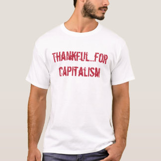 """Camiseta T-shirt do capitalismo de McCoy da brownie """"grato"""