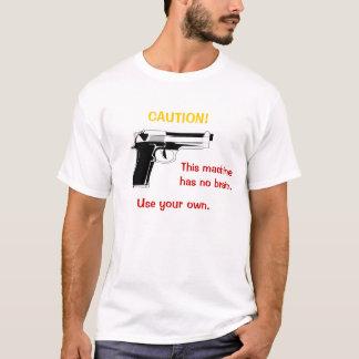 Camiseta T-shirt do cuidado da arma