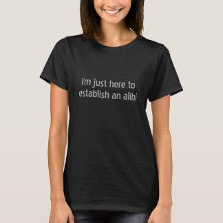 Camiseta T-shirt do partido do Engraçado-Álibi