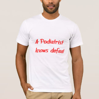 Camiseta T-shirt do Podiatrist