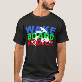 Camiseta T-shirt do viciado de Wakeboard