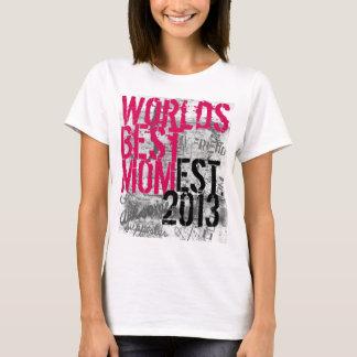 Camiseta T-shirt dos grafites da mamã dos mundos o melhor