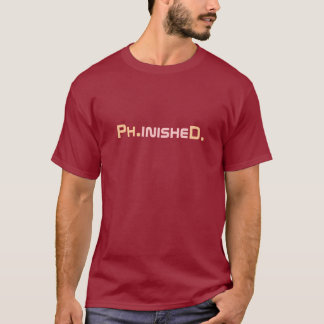 Camiseta T-shirt graduado de Phinished PhD