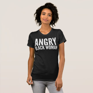 Camiseta T-shirt irritado da tipografia da mulher negra