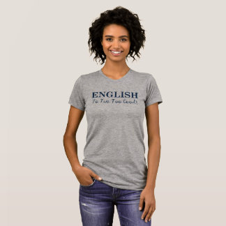 Camiseta T-shirt legal do inglês do jogo de palavras