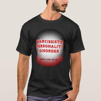 Camiseta T-shirt narcisístico do transtorno de