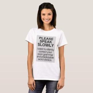 Camiseta T-shirt para escritores soberbos em toda parte